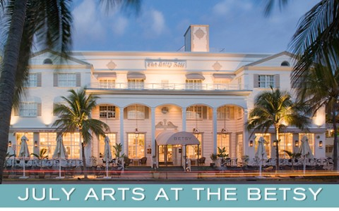July Arts at The Betsy
