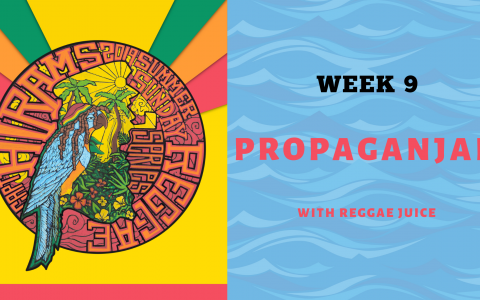 Propaganjah with Reggae Juice - Summer Sunday Reggae Series Week 9