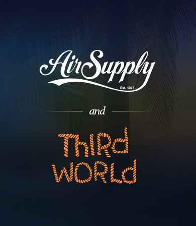 AN EVENING WITH AIR SUPPLY AND THIRD WORLD