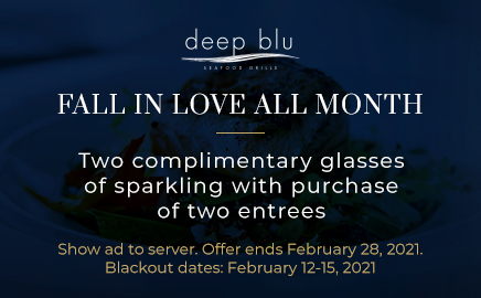 Two complimentary glasses of sparkling with purchase of two entrees. Show this to your waiter.
