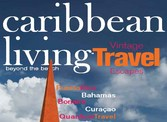 Cover of Caribbean living travel magazine