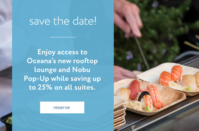 oceana popup Nobu/ 25% savings on suites