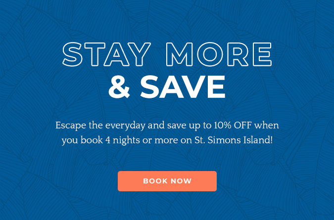 save up to 10% when you book 4 nights or more on st simons island