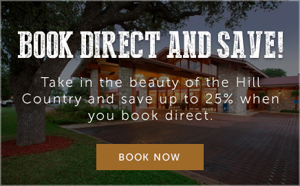 Book Direct and Save. Take in the beauty of the hill country and save up to 25% when you book direct.