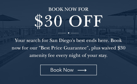 book now for $30 off your search for san diego's best ends here. book now for our best price guarantee plus waived $30 amenity fee every night of your stay