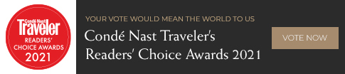 your vote would mean the world to us conde nast traveler's readers' choice awards 2021 vote now
