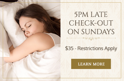 5pm Late Check-Out on Sundays. $35 - Restrictions Apply. Learn More