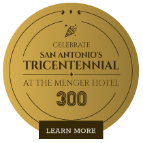 Celebrate San Antonios Tricentenial at the menger hotel - 300
