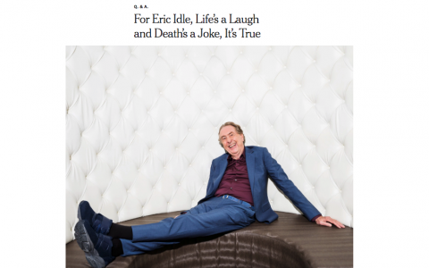 For Eric Idle, Life's a Laugh and Death's a Joke, It's True