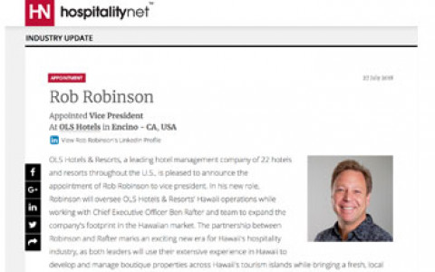 Rob Robinson Appointed Vice President At OLS Hotels in Encino - CA, USA - Hospitality.net