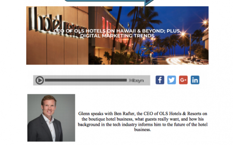 No Vacancy Podcast - CEO of OLS Hotels on Hawaii & Beyond; Plus, Digital Marketing Trends