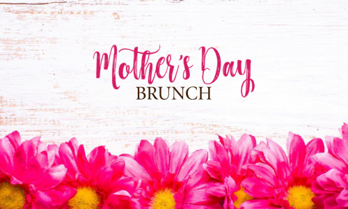 text that says mothers day brunch on May 12th on a sign with pink daisies at the bottom