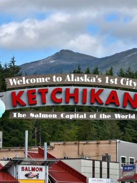 sign of hotel - welcome to Alaska's 1st City Ketchikan