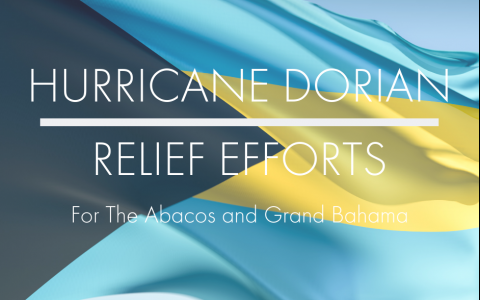 Relief & Recovery After Hurricane Dorian