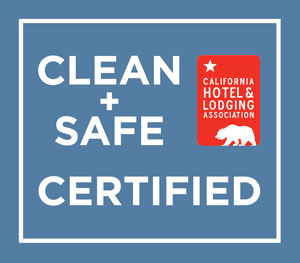 Clean and Safe Certified by California Hotel and Lodging Association