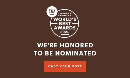 we are honored to have been nominated for the travel and leisure awards 2021 please vote below