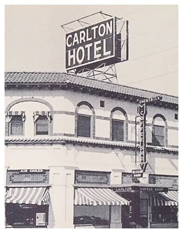 Old photo of the front of the Carlton Hotel