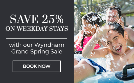 save 25% on weekday stays with our Wyndham grand Spring Sale book now