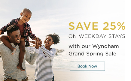 Save 25% on Weekday Stays with our Wyndham Grand Spring Sale, click to book now